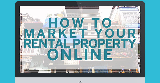 Ways To Promote Your Rental Property Online