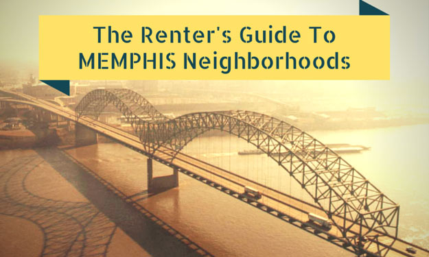 The Renter's Guide to Memphis Neighborhoods